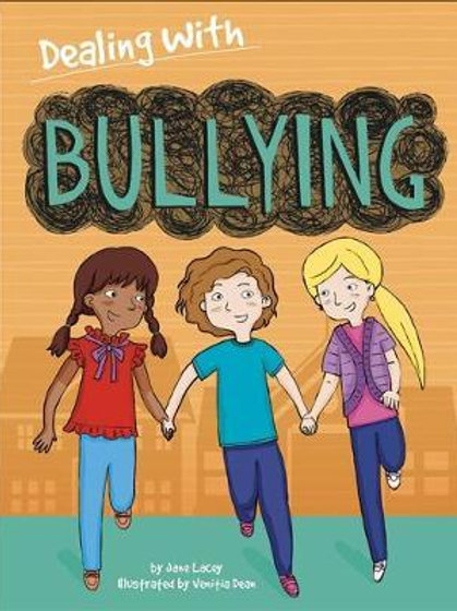 Dealing With Bullying Jane Lacey