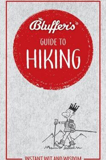 Bluffer's Guide To Hiking Simon Whaley