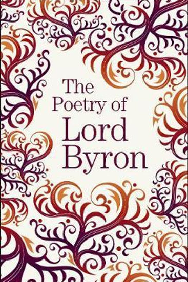 The Poetry of Lord Byron Lord Byron