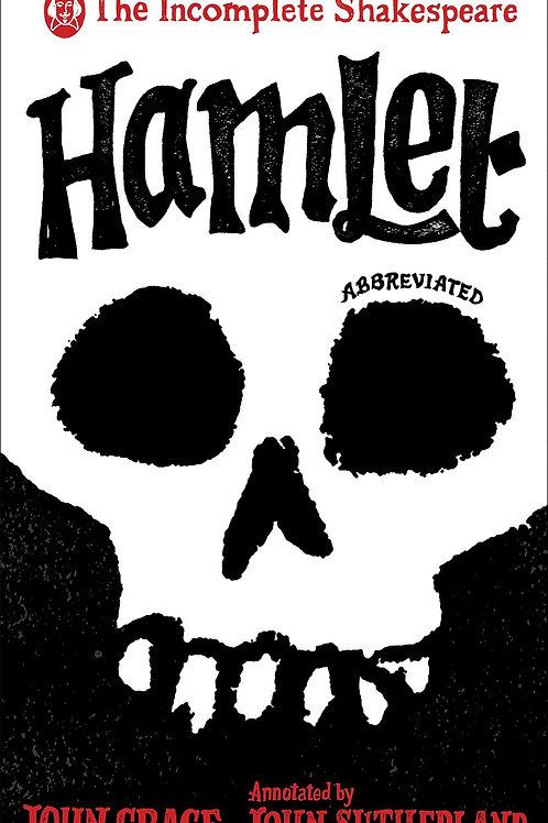 Incomplete Shakespeare Hamlet John Crace