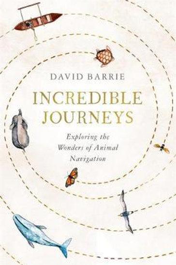Incredible Journeys David Barrie