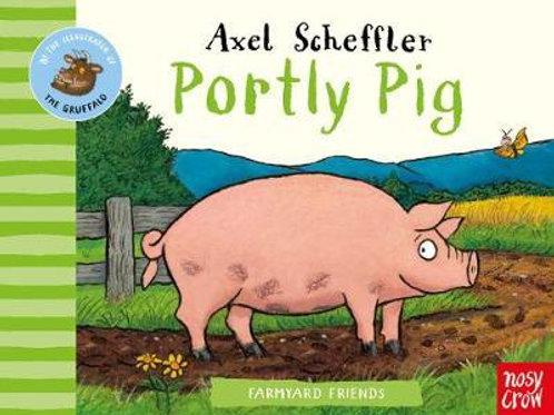 Farmyard Friends: Portly Pig Axel Scheffler
