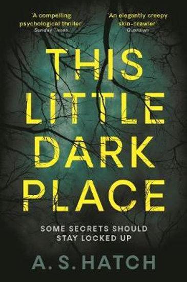 This Little Dark Place A Hatch