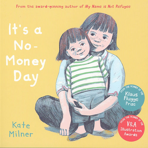 It's a No-Money Day Kate Milner