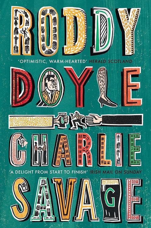Charlie Savage Roddy Doyle