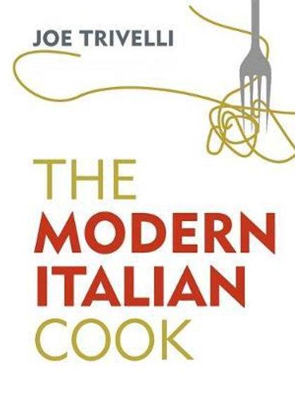 Modern Italian Cook Joe Trivelli
