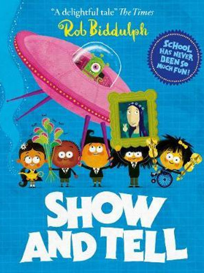 Show And Tell Rob Biddulph