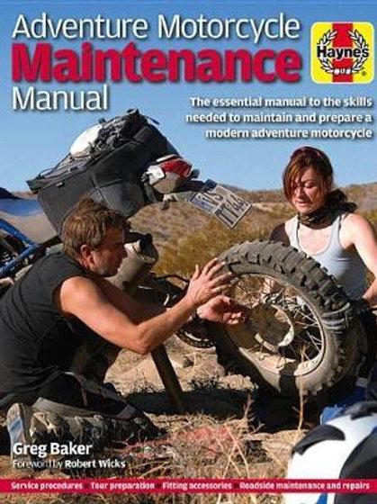 Adventure Motorcycle Maintenance Manual Greg Baker