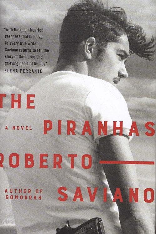 The Piranhas Roberto Saviano