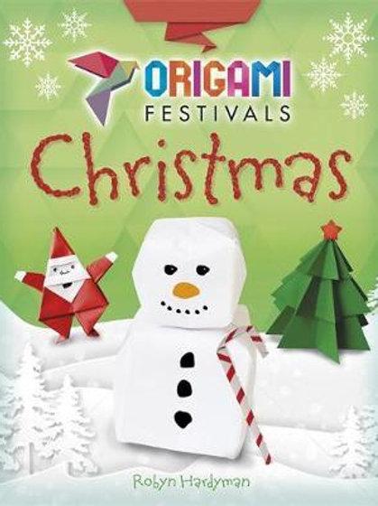 Origami Festivals: Christmas Robyn Hardyman