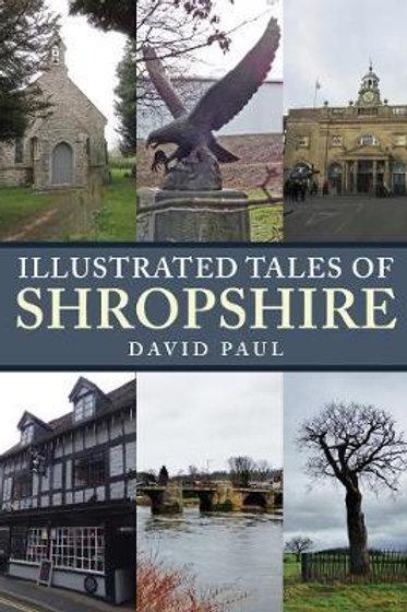 Illustrated Tales Of Shropshire David Paul