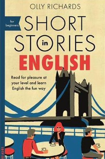 Short Stories In English For Beginners Olly Richards