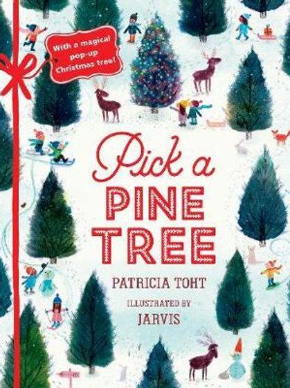 Pick a Pine Tree Patricia Toht