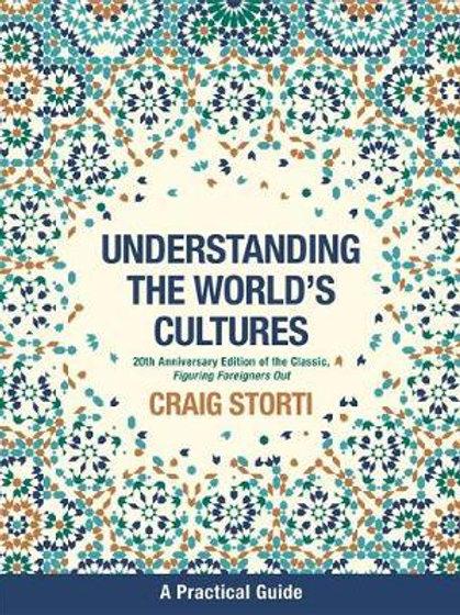 Understanding The World's Cultures Craig Storti