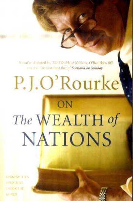 On The Wealth of Nations: A Book that Shook the World P J O'Rourke