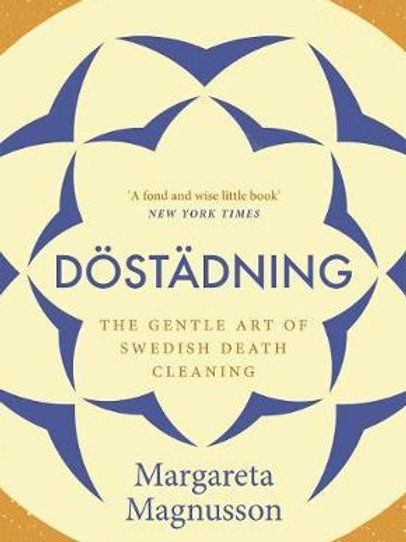 Dostadning: The Swedish Art of Death Cleaning Margareta Magnusson