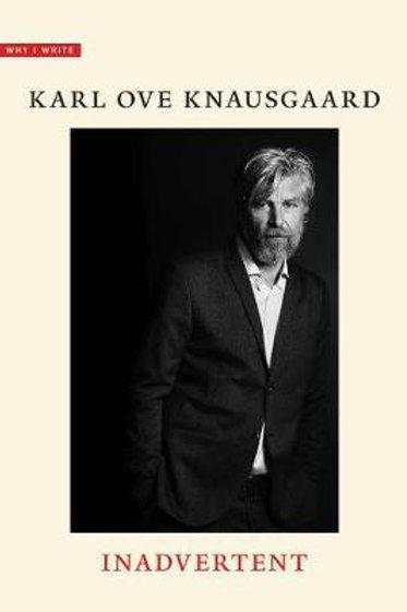 Inadvertent Karl Ove Knausgaard