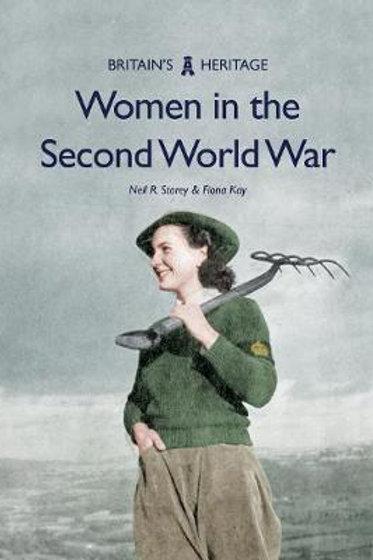 Women in the Second World War Neil R Storey
