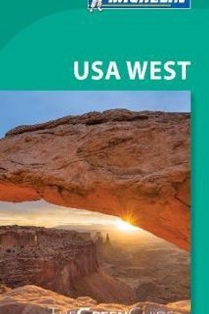 USA West Green Guide 2016 Travel, Michelin