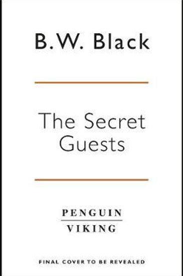 The Secret Guests Benjamin Black