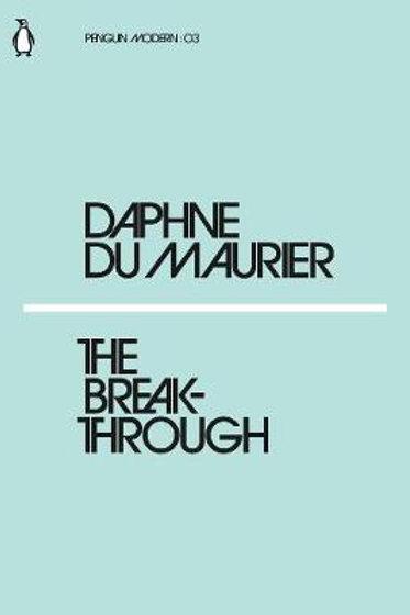The Breakthrough Daphne Du Maurier