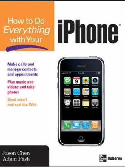 How to Do Everything with Your iPhone Jason Chen