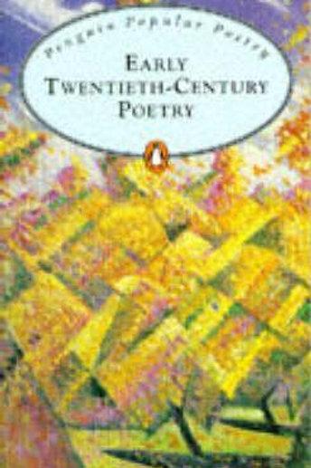Early Twentieth Century Poetry  N\A