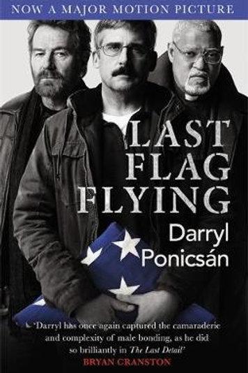 Last Flag Flying Darryl Ponicsan