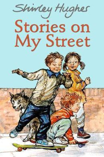 Stories on My Street Shirley Hughes