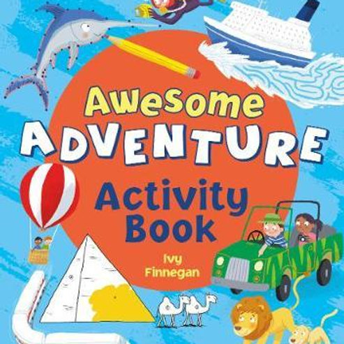Awesome Adventure Activity Book Ivy Finnegan