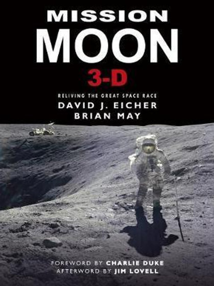Mission Moon 3-D A New Perspective David Eicher