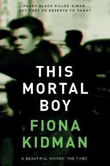 This Mortal Boy Fiona Kidman