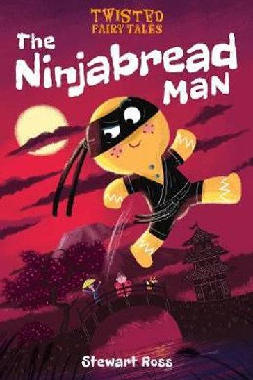 Twisted Fairy Tales: The Ninjabread Man Stewart Ross