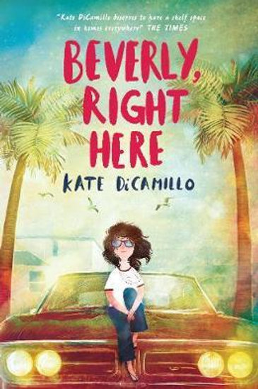 Beverly, Right Here Kate DiCamillo