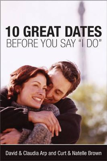 10 Great Dates Before You Say 'I Do' David Arp