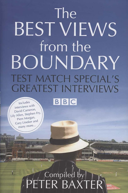 Best Views from the Boundary: Test Match Special's Greatest Interviews  N\A
