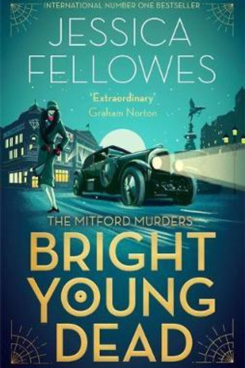 Bright Young Dead Jessica Fellowes
