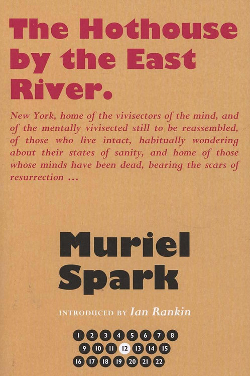 Hothouse By The East River Muriel Spark