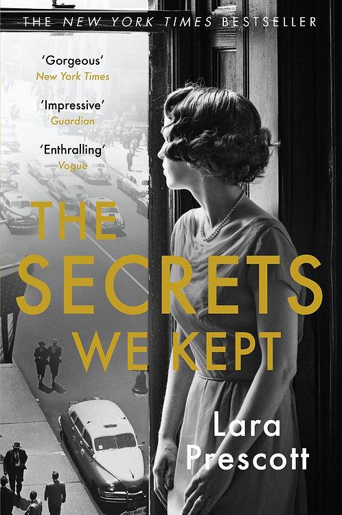 Secrets We Kept Lara Prescott
