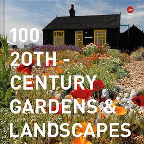 100 20th-Century Gardens and Landscapes Century Society Twentieth