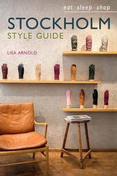 Stockholm Style Guide: Eat Sleep Shop Lisa Arnold