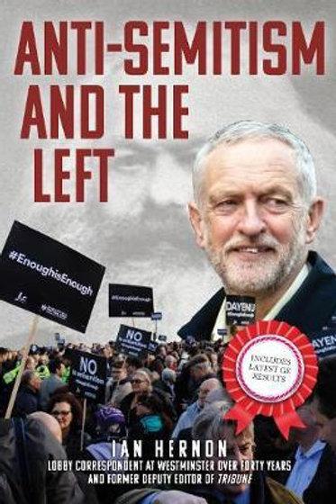 Anti-Semitism and the Left Ian Hernon