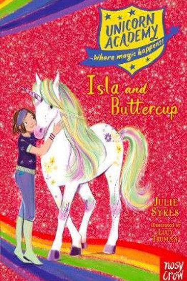 Unicorn Academy: Isla and Buttercup Julie Sykes