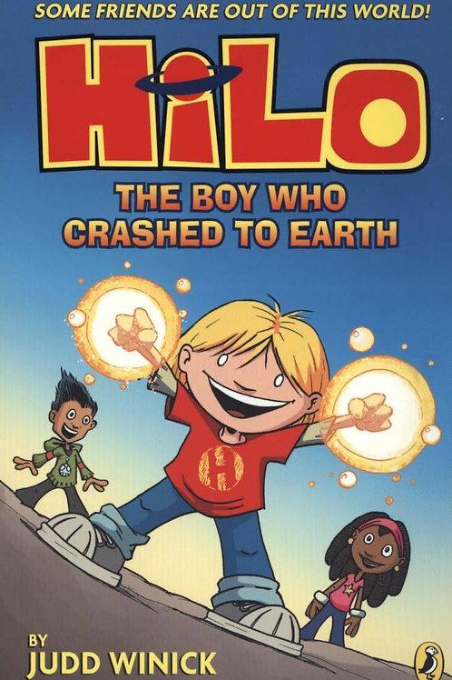 Hilo Book 1 The Boy Who Crashed To Earth Judd Winick