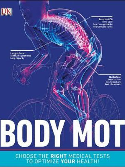 Body MOT: Choose the Right Medical Tests to Optimize Your Health  DK