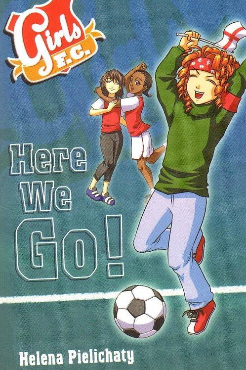 Girls FC 12: Here We Go! Helena Pielichaty