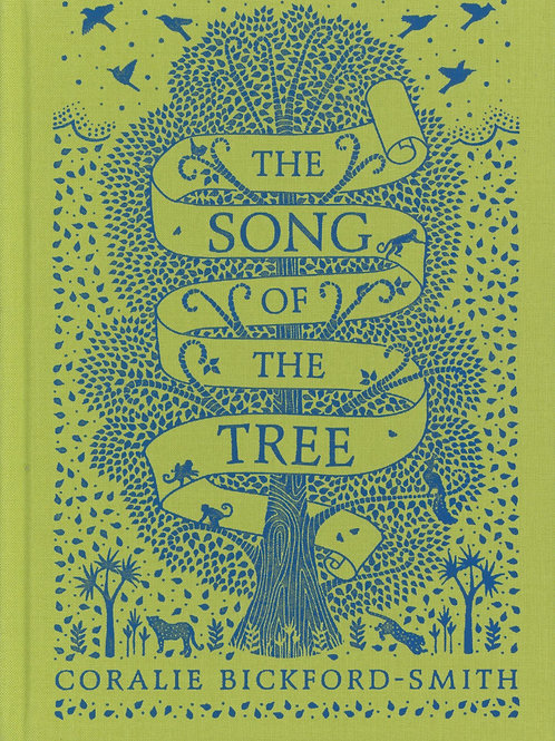The Song of the Tree Coralie Bickford-Smith