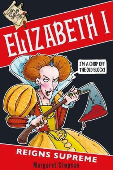 Elizabeth I: Reigns Supreme Margaret Simpson
