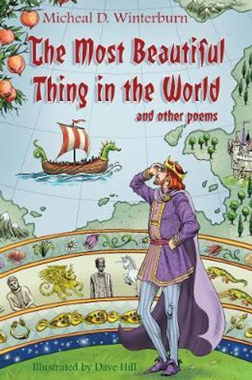 Most Beautiful Thing in the World: and Other Poems Micheal D Winterburn