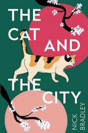 Cat and The City: A BBC Radio 2 Book Club Pick Nick Bradley
